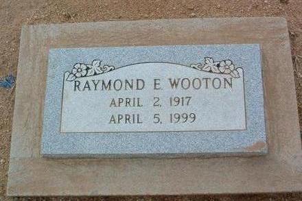 WOOTON, RAYMOND EDGAR - Yavapai County, Arizona | RAYMOND EDGAR WOOTON - Arizona Gravestone Photos