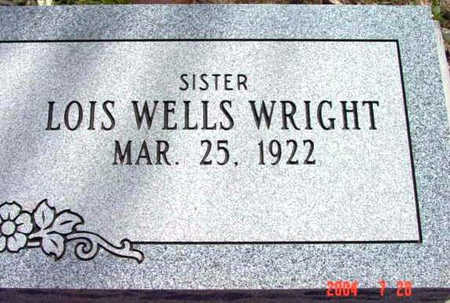WELLS WRIGHT, LOIS - Yavapai County, Arizona | LOIS WELLS WRIGHT - Arizona Gravestone Photos