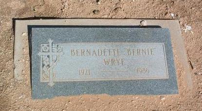 FONTAINE WRYE, BERNATTE - Yavapai County, Arizona | BERNATTE FONTAINE WRYE - Arizona Gravestone Photos