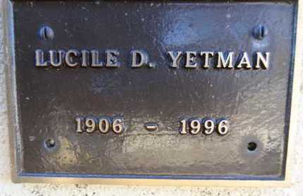 YETMAN, LUCILE D. - Yavapai County, Arizona | LUCILE D. YETMAN - Arizona Gravestone Photos