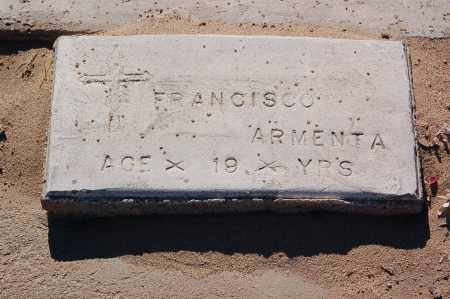 ARMENTA, FRANCISCO - Yuma County, Arizona | FRANCISCO ARMENTA - Arizona Gravestone Photos
