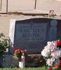 BEDOYA, FRANCISCA - Yuma County, Arizona | FRANCISCA BEDOYA - Arizona Gravestone Photos