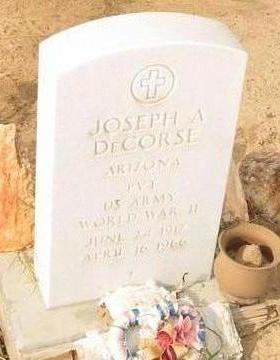 DECORSE, JOSEPH A - Yuma County, Arizona | JOSEPH A DECORSE - Arizona Gravestone Photos