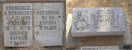 DOMINGUEZ, FRANCISCO A - Yuma County, Arizona | FRANCISCO A DOMINGUEZ - Arizona Gravestone Photos