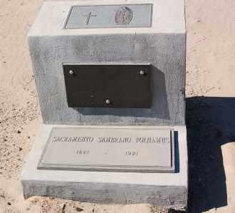 SAMBRANO POLHAMUS, SACRAMENTO - Yuma County, Arizona | SACRAMENTO SAMBRANO POLHAMUS - Arizona Gravestone Photos