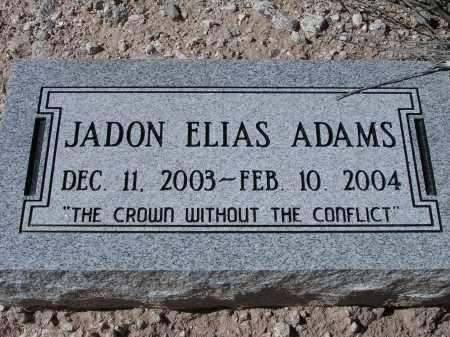 ADAMS, JADON ELIAS - Pima County, Arizona | JADON ELIAS ADAMS - Arizona Gravestone Photos