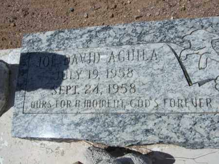 AGUILA, JOE DAVID - Pima County, Arizona | JOE DAVID AGUILA - Arizona Gravestone Photos