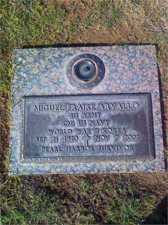 ARVALLO, MIGUEL FRAIRE - Pima County, Arizona | MIGUEL FRAIRE ARVALLO - Arizona Gravestone Photos