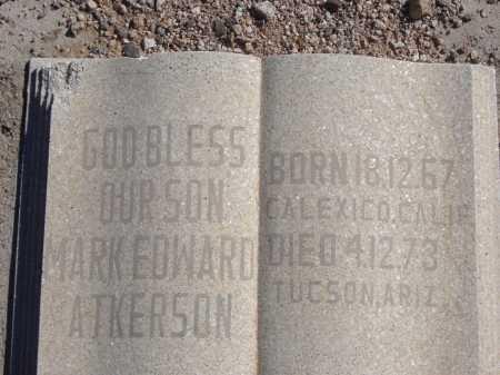ATKERSON, MARK EDWARD - Pima County, Arizona | MARK EDWARD ATKERSON - Arizona Gravestone Photos