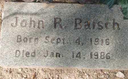 BAISCH, JOHN R. - Pima County, Arizona | JOHN R. BAISCH - Arizona Gravestone Photos