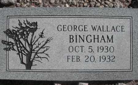 BINGHAM, GEORGE WALLACE - Pima County, Arizona | GEORGE WALLACE BINGHAM - Arizona Gravestone Photos