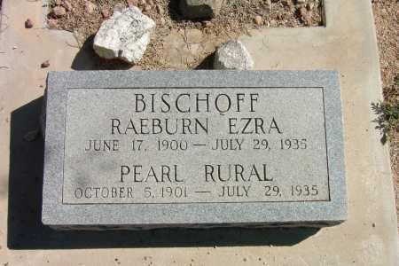 BISCHOFF, PEAR RURAL - Pima County, Arizona | PEAR RURAL BISCHOFF - Arizona Gravestone Photos
