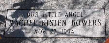 BOWERS, RACHEL KISTEN - Pima County, Arizona | RACHEL KISTEN BOWERS - Arizona Gravestone Photos