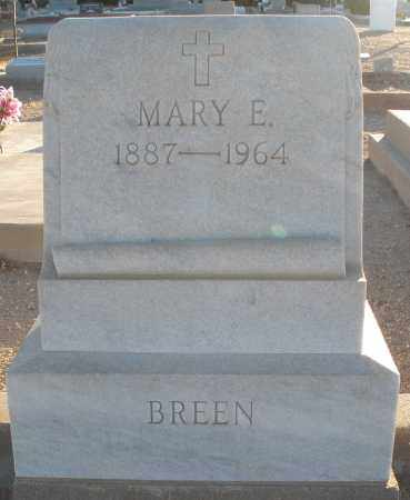 BREEN, MARY E - Pima County, Arizona | MARY E BREEN - Arizona Gravestone Photos
