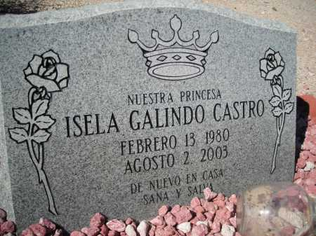 CASTRO, ISELA GALINDO - Pima County, Arizona | ISELA GALINDO CASTRO - Arizona Gravestone Photos