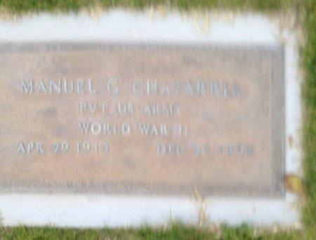 CHAVARRIA, MANUAL G. - Pima County, Arizona | MANUAL G. CHAVARRIA - Arizona Gravestone Photos