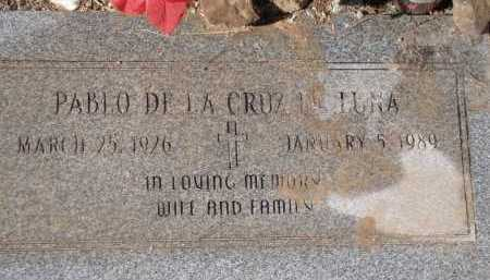 DE LUNA, PABLO DE LA CRUZ - Pima County, Arizona | PABLO DE LA CRUZ DE LUNA - Arizona Gravestone Photos