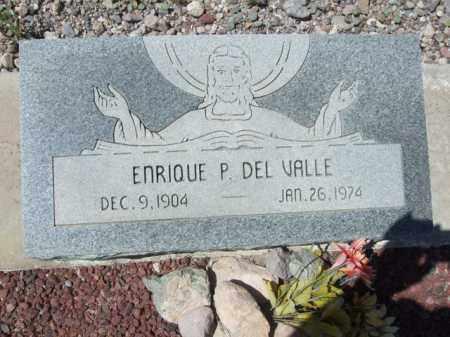 DEL VALLE, ENRIQUE P. - Pima County, Arizona   ENRIQUE P. DEL VALLE - Arizona Gravestone Photos