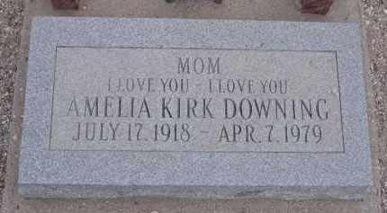 DOWNING, AMELIA KIRK - Pima County, Arizona   AMELIA KIRK DOWNING - Arizona Gravestone Photos