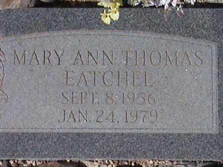 EATCHEL, MARY ANN THOMAS - Pima County, Arizona   MARY ANN THOMAS EATCHEL - Arizona Gravestone Photos