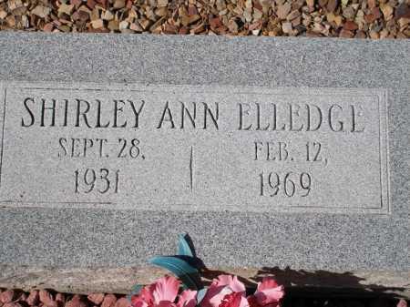 ELLEDGE, SHIRLEY ANN - Pima County, Arizona | SHIRLEY ANN ELLEDGE - Arizona Gravestone Photos
