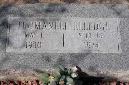 ELLEDGE, TRUMANELL - Pima County, Arizona | TRUMANELL ELLEDGE - Arizona Gravestone Photos