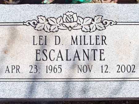 ESCALANTE, LEI D. MILLER - Pima County, Arizona   LEI D. MILLER ESCALANTE - Arizona Gravestone Photos