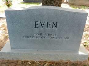 EVEN, JOHN ROBERT - Pima County, Arizona   JOHN ROBERT EVEN - Arizona Gravestone Photos