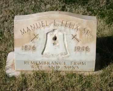 FELIX, MANUEL L SR. - Pima County, Arizona | MANUEL L SR. FELIX - Arizona Gravestone Photos