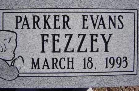 FEZZEY, PARKER EVANS - Pima County, Arizona   PARKER EVANS FEZZEY - Arizona Gravestone Photos