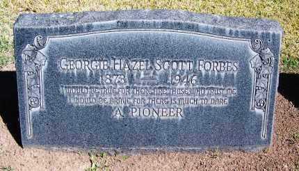 FORBES, GEORGE HAZEL SCOTT - Pima County, Arizona | GEORGE HAZEL SCOTT FORBES - Arizona Gravestone Photos