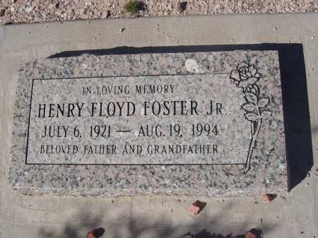 FOSTER, JR., HENRY FLOYD - Pima County, Arizona | HENRY FLOYD FOSTER, JR. - Arizona Gravestone Photos