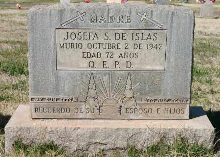 ISLAS, JOSEFA S - Pima County, Arizona | JOSEFA S ISLAS - Arizona Gravestone Photos