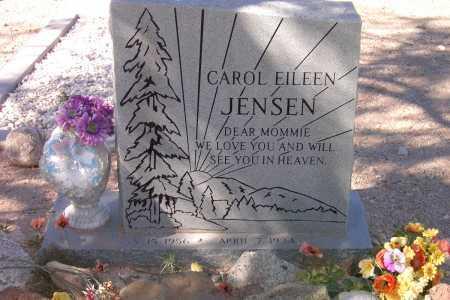 JENSEN, CAROL EILEEN - Pima County, Arizona | CAROL EILEEN JENSEN - Arizona Gravestone Photos