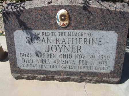 JOYNER, SUSAN KATHERINE - Pima County, Arizona   SUSAN KATHERINE JOYNER - Arizona Gravestone Photos