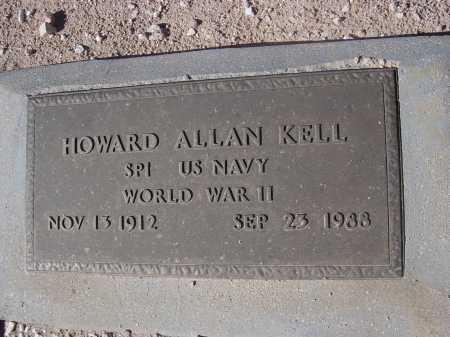 KELL, HOWARD ALLAN - Pima County, Arizona   HOWARD ALLAN KELL - Arizona Gravestone Photos
