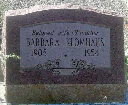 KLOMHAUS, BARBARA - Pima County, Arizona   BARBARA KLOMHAUS - Arizona Gravestone Photos