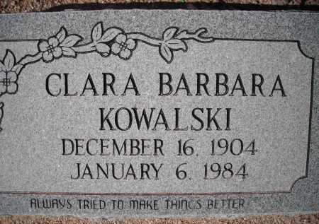 KOWALSKI, CLARA BARDARA - Pima County, Arizona | CLARA BARDARA KOWALSKI - Arizona Gravestone Photos
