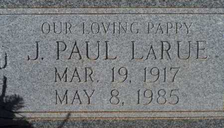 LARUE, J. PAUL - Pima County, Arizona | J. PAUL LARUE - Arizona Gravestone Photos