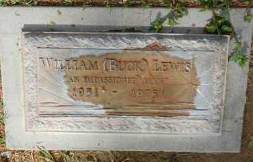 LEWIS, WILLIAM (BUCK) - Pima County, Arizona | WILLIAM (BUCK) LEWIS - Arizona Gravestone Photos