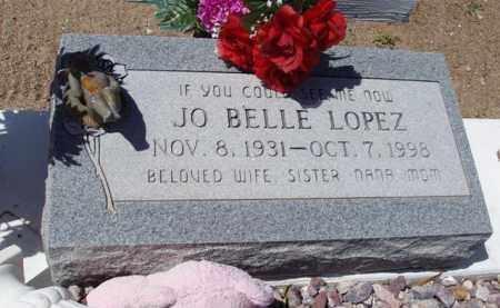 LOPEZ, JO BELLE - Pima County, Arizona | JO BELLE LOPEZ - Arizona Gravestone Photos