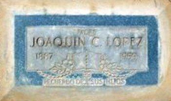 ;LOPEZ, JOAQUIN C. - Pima County, Arizona | JOAQUIN C. ;LOPEZ - Arizona Gravestone Photos