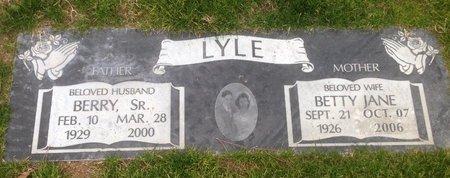 LYLE, BERRY, SR - Pima County, Arizona | BERRY, SR LYLE - Arizona Gravestone Photos