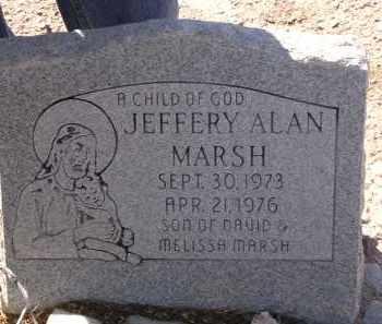 MARSH, JEFFERY ALAN - Pima County, Arizona | JEFFERY ALAN MARSH - Arizona Gravestone Photos