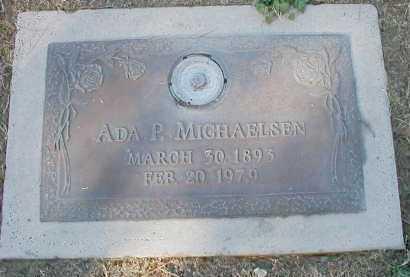 P. MICHAELSEN, ADA - Pima County, Arizona | ADA P. MICHAELSEN - Arizona Gravestone Photos