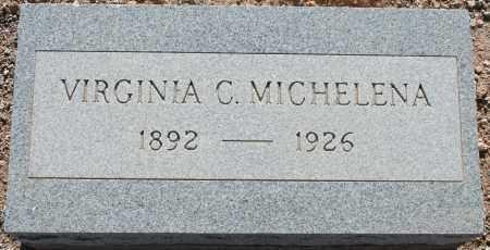 MICHELENA, VIRGINIA - Pima County, Arizona | VIRGINIA MICHELENA - Arizona Gravestone Photos