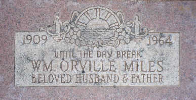 MILES, WM ORVILLE - Pima County, Arizona   WM ORVILLE MILES - Arizona Gravestone Photos