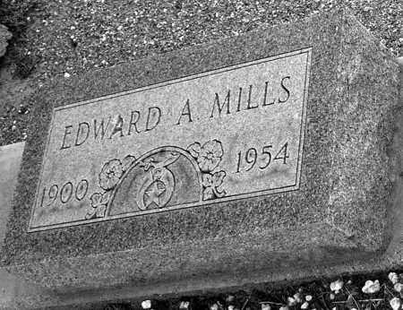 MILLS, EDWARD A - Pima County, Arizona | EDWARD A MILLS - Arizona Gravestone Photos