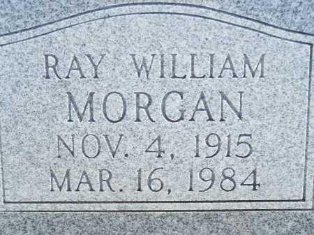 MORGAN, RAY WILLIAM - Pima County, Arizona | RAY WILLIAM MORGAN - Arizona Gravestone Photos