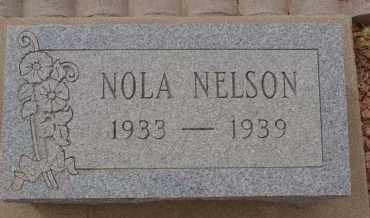 NELSON, NOLA - Pima County, Arizona | NOLA NELSON - Arizona Gravestone Photos